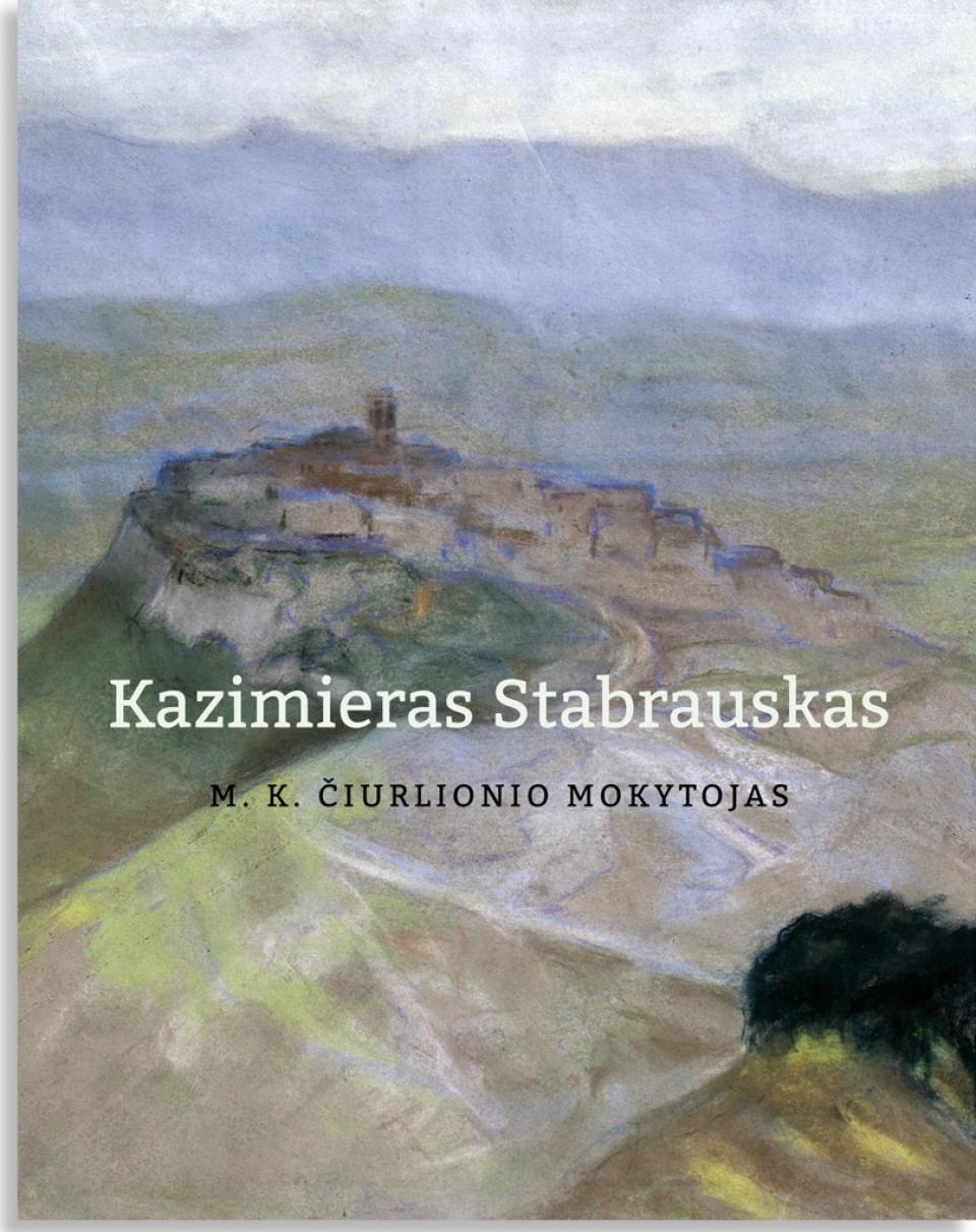 Lithuanian Art Fund Selis Youth Foreword Kazimierz Stabrowski The Teacher Of M K Iurlionis